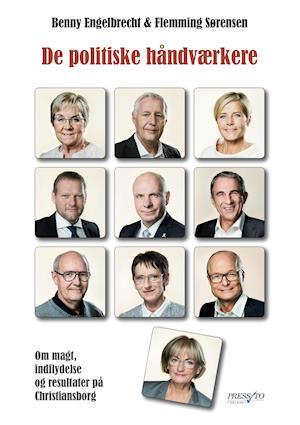 Bog, hæftet De politiske håndværkere af Benny Engelbrecht, Flemming Sørensen