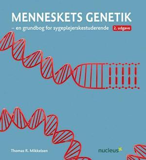 Bog, hæftet Menneskets genetik af Thomas R. Mikkelsen