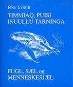 Timmiaq, puisi inuullu tarninga