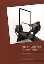 Etik og værdier i psykiatrien