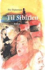 Til Sibirien (Nye romaner)