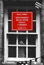 Mennesket er en stor fasan i verden af Herta Müller