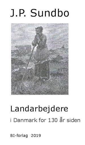 Landarbejdere i Danmark for 130 år siden