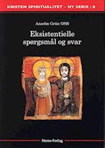 Eksistentielle spørgsmål og svar (Kristen spiritualitet, nr. 8)