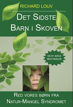 Bog, paperback Det sidste barn i skoven af Richard Louv