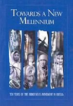 Towards a New Millennium