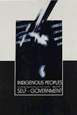 Indigenous Peoples Experiences with Self-Government