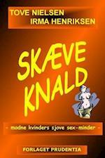 Skæve knald af Tove Nielsen