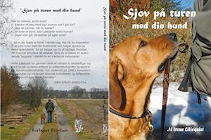 Sjov på turen med din hund af Irene Liliequist