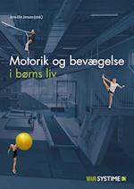 Motorik og bevægelse i børns liv