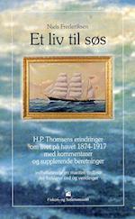 Et liv til søs (Fiskeri og Søfartsmuseets studieserie nr 18)