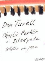 Charlie Parker i Istedgade