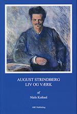 August Strindberg - liv og værk