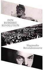 Den russiske revolution (Slagmarks revolutionsserie)