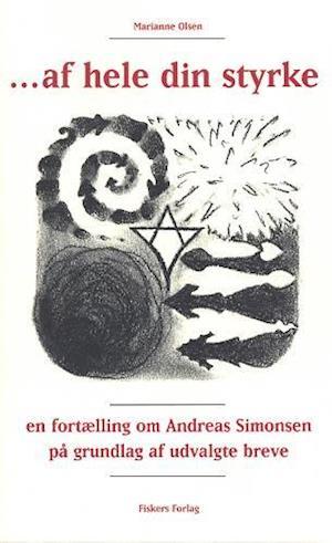 Bog, paperback - af hele din styrke af Marianne Olsen