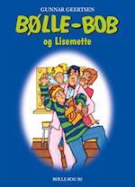 Bølle-Bob og Lisemette (Bølle Bøger, nr. 5)