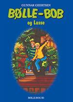 Bølle-Bob og Lasse (Bølle Bøgerne, nr. 6)