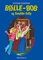 Bølle-Bob og Smukke Sally (Bølle Bøger, nr. 9)