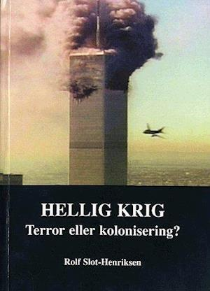 Bog, hæftet Hellig krig af Rolf Slot-Henriksen