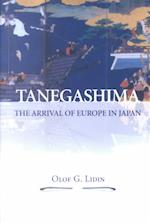 Tangashima The Arrival Of Europe In Japan (Nias Monographs, nr. 90)