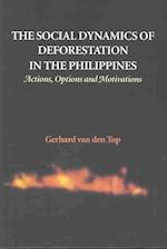 The Social Dynamics of Deforestation in the Philippines (Man & nature in Asia, nr. 6)