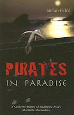 Pirates in Paradise (NIAS Monograph Series, nr. 6)