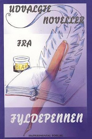 Få Udvalgte noveller fra Fyldepennen af som Hæftet bog på