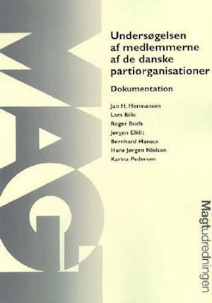 Bog, hæftet Undersøgelsen af medlemmerne af de danske partiorganisationer af Karina Pedersen, Hans Jørgen Nielsen, Jørgen Elklit