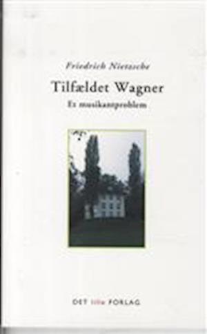 Bog hæftet Tilfældet Wagner af Nietzsche