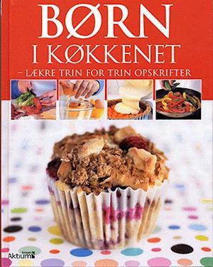 b98584d8 Få Børn i køkkenet af Katharine Ibbs som Indbundet bog på dansk ...