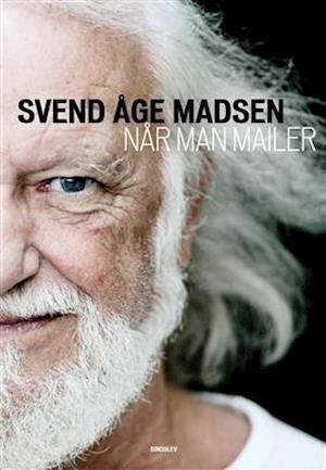 Bog indbundet Når man mailer af Svend Åge Madsen