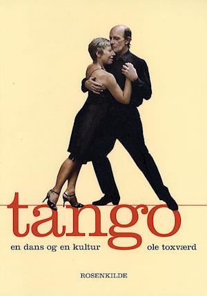Bog, indbundet Tango af Ole Toxværd