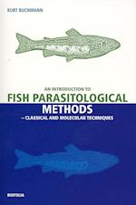 Introduction to Fish Parasitological Methos af Kurt Buchmann