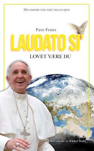 Bog hardback Laudato si' af Pave Frans