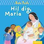 Hil dig, Maria (Den gode hyrde)