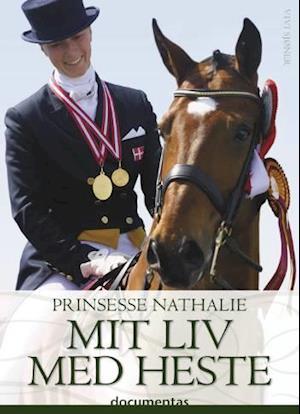 Prinsesse Nathalie - Mit liv med heste