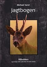 Jagtbogen. Råbukken og mange andre oplevelser fra hele verden