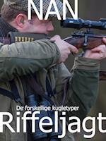 Riffeljagt - de forskellige kugletyper