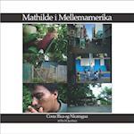 Mathilde i Mellemamerika