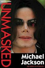 Unmasked - Michael Jackson