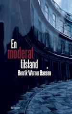 En Moderat tilstand af Henrik Werner Hansen