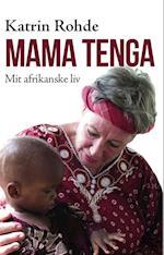 Mama Tenga af Katrin Rohde