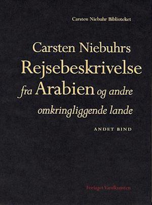 Carsten Niebuhrs Rejsebeskrivelse fra Arabien og andre omkringliggende lande