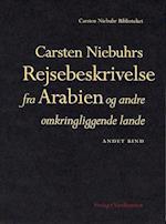 Carsten Niebuhrs Rejsebeskrivelse fra Arabien og andre omkringliggende lande (Carsten Niebuhr biblioteket)