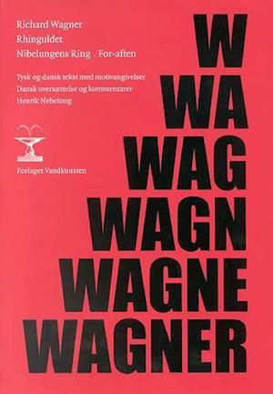 Bog, indbundet Nibelungens ring. Rhinguldet af Richard Wagner