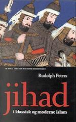 Jihad i klassisk og moderne islam (Carsten Niebuhr biblioteket, nr. 6)
