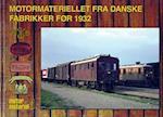 Motormateriellet fra danske fabrikker før 1932 (Motormateriel)
