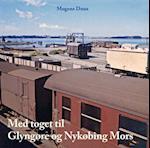 Med toget til Glyngøre og Nykøbing Mors
