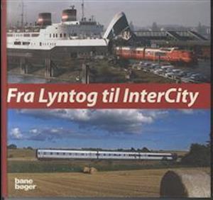 Fra lyntog til InterCity