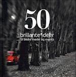 50 brillante ideer til bedre møder og events